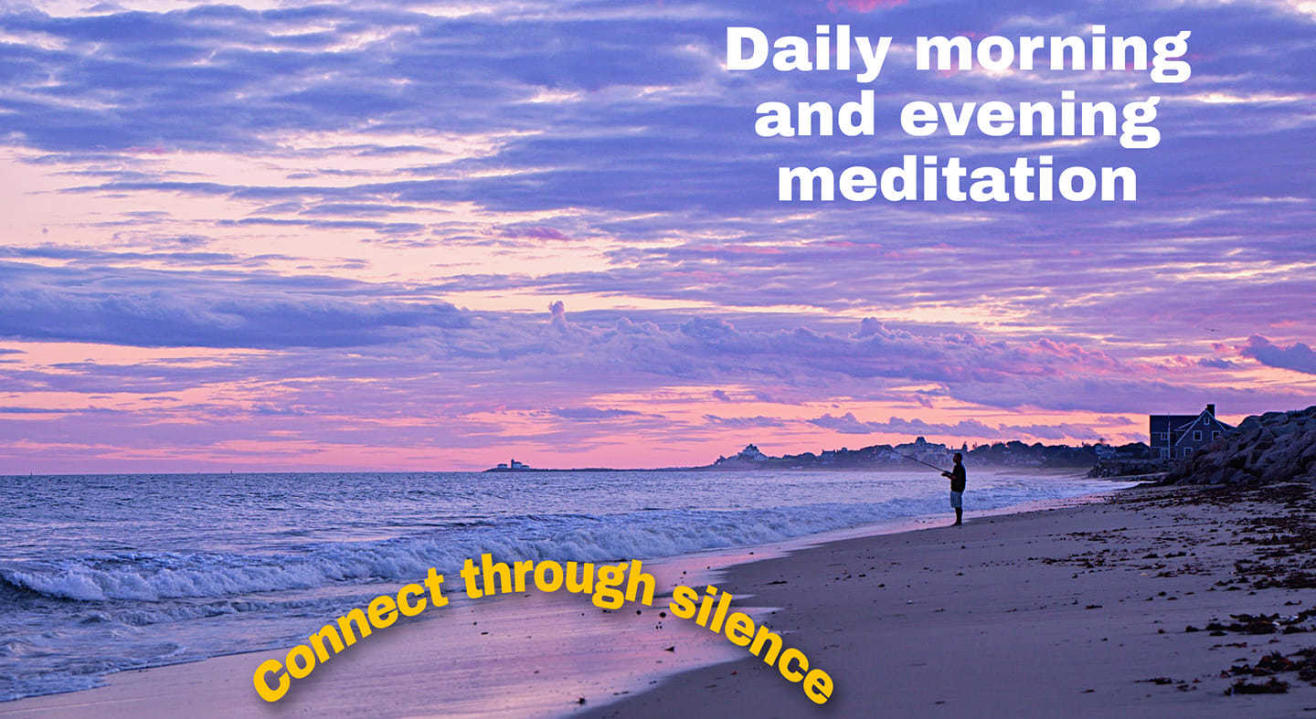 Morning and Evening Meditation