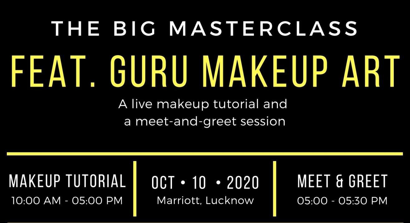 The Big Masterclass Feat. Guru Make Up Art