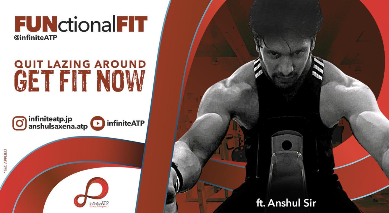 FUNctionalFIT @infiniteATP ft. Anshul Saxena