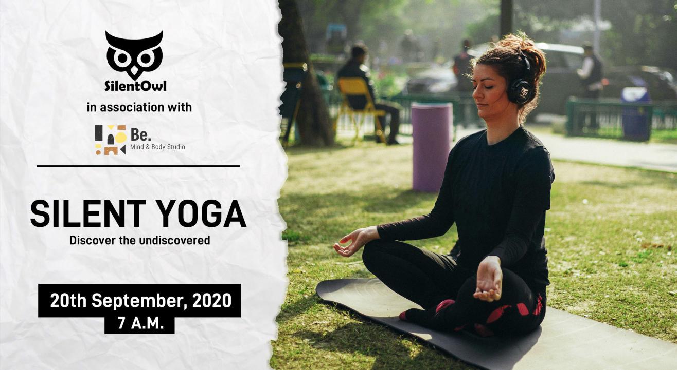 Silent Yoga Experience   SilentOwl