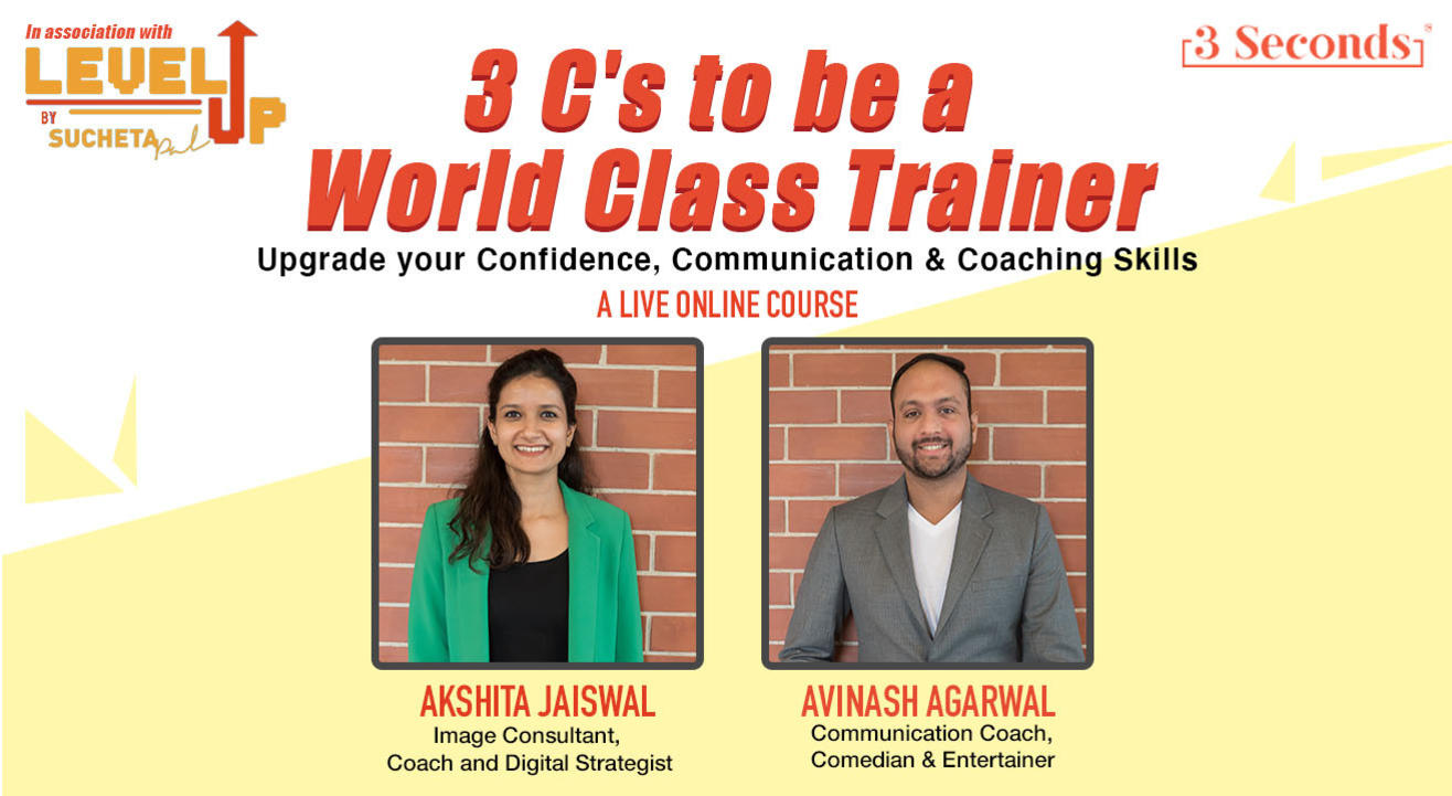 3 C'S TO BE A WORLD CLASS TRAINER!