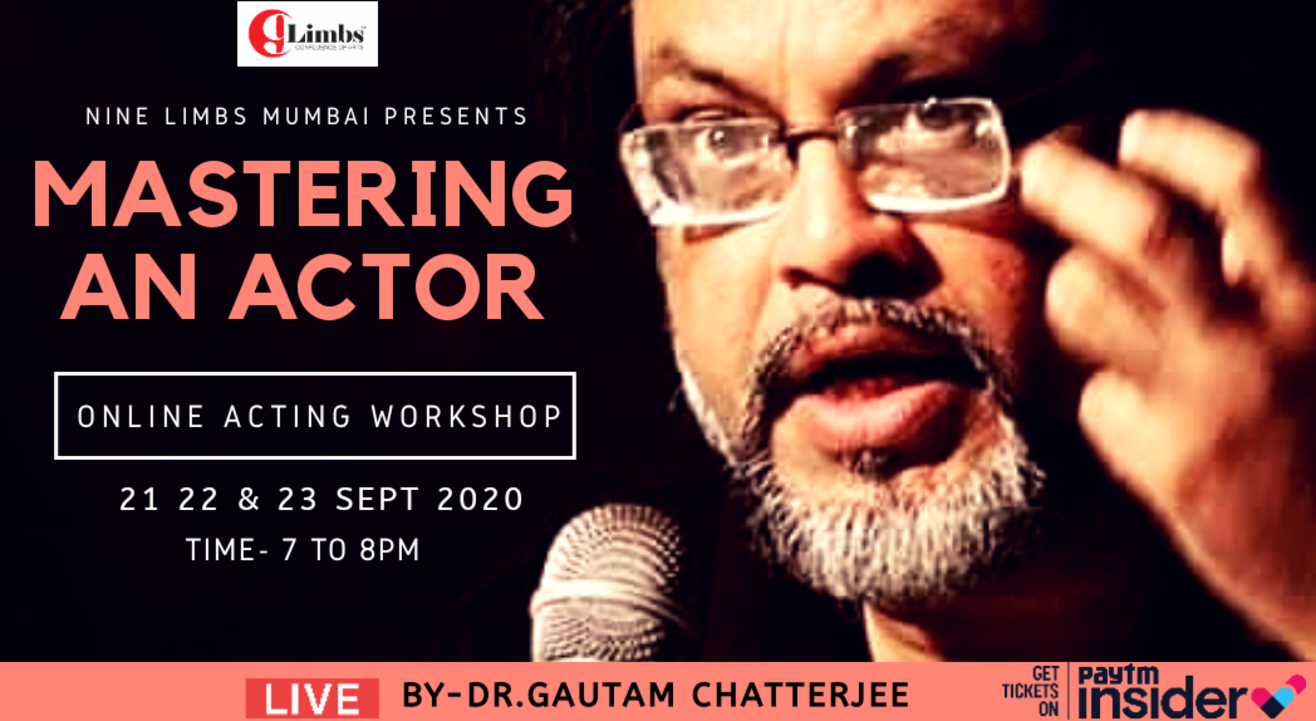 """Mastering an Actor"" - 3 Days Acting Workshop"