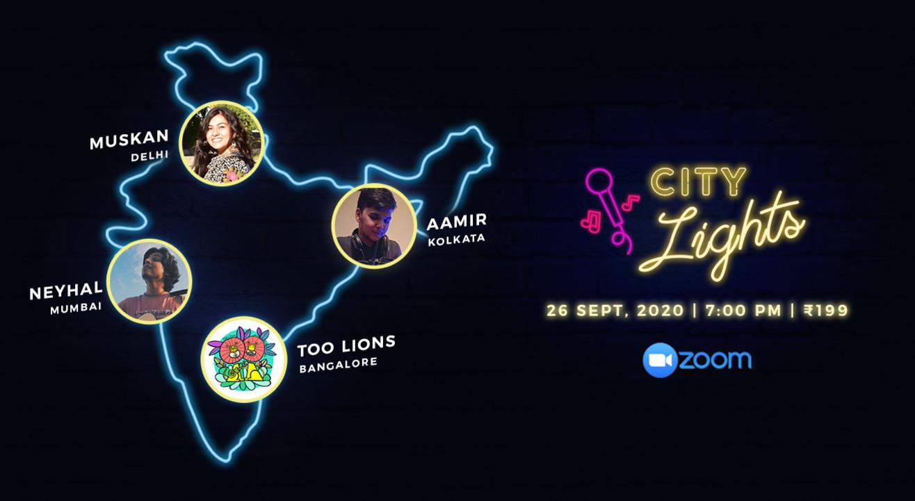 City Lights - Virtual Concert ft. Aamir/Muskan/Neyhal/Too Lions