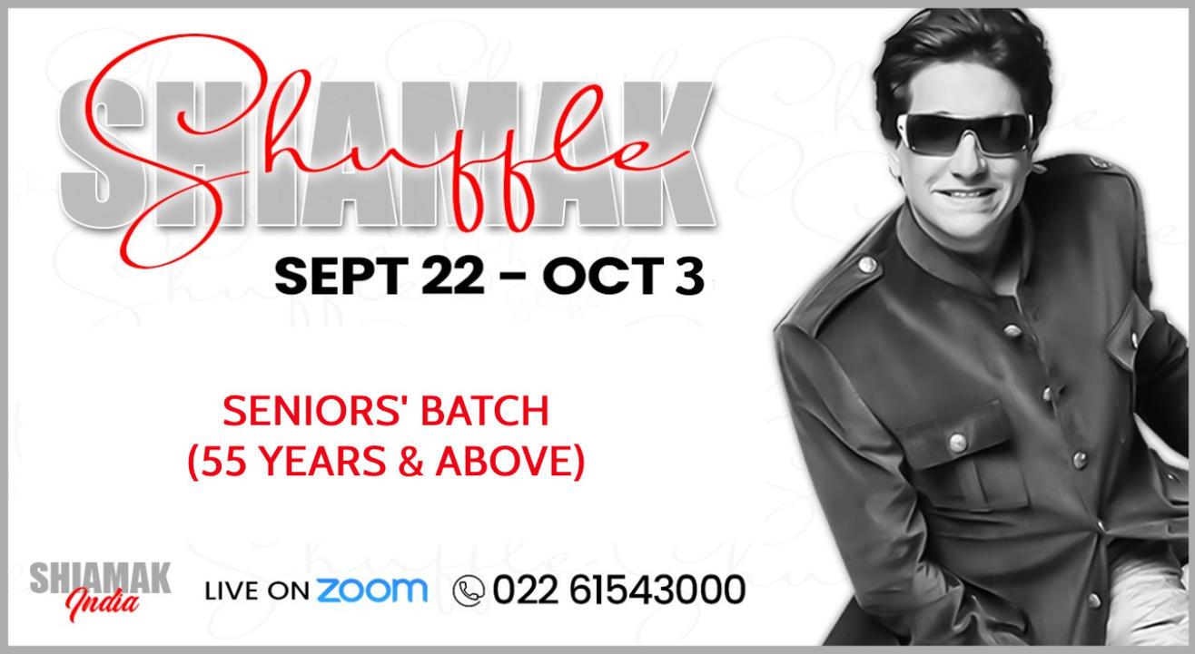 SHIAMAK Shuffle - Seniors' Batch (55 years & above)