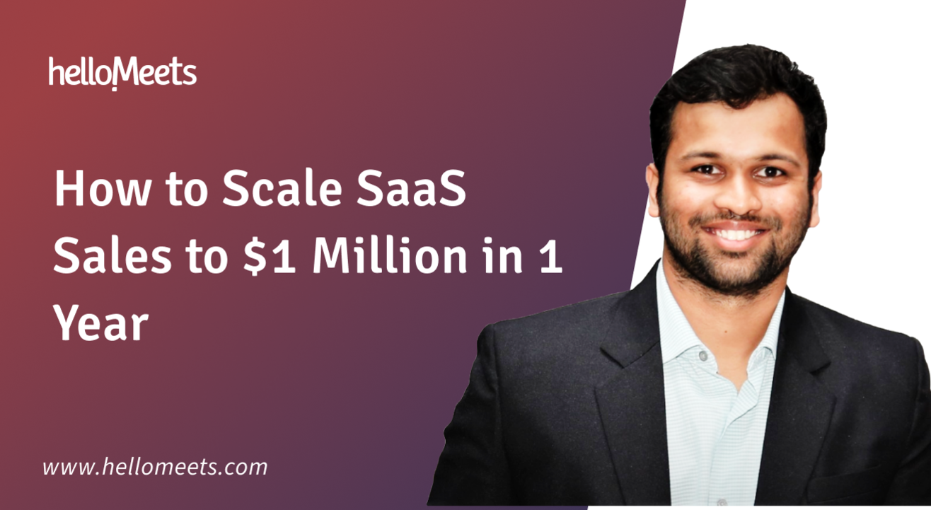 How to Scale SaaS Sales to $1 Million in 1 Year