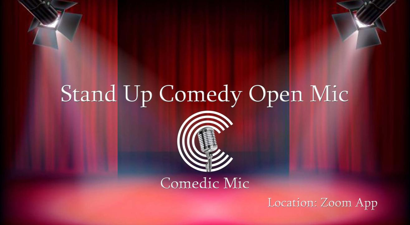 Comedic Mic - A Stand Up Comedy Open Mic