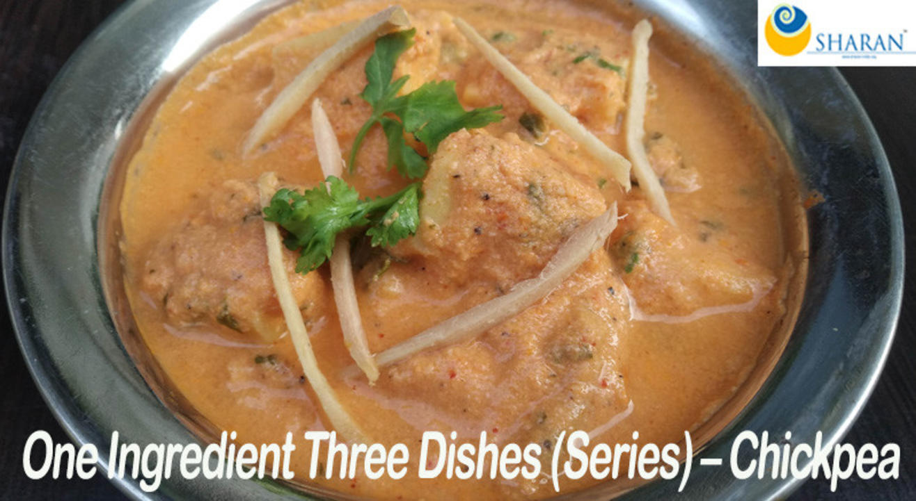 One Ingredient Three Dishes (Series) – Chickpea