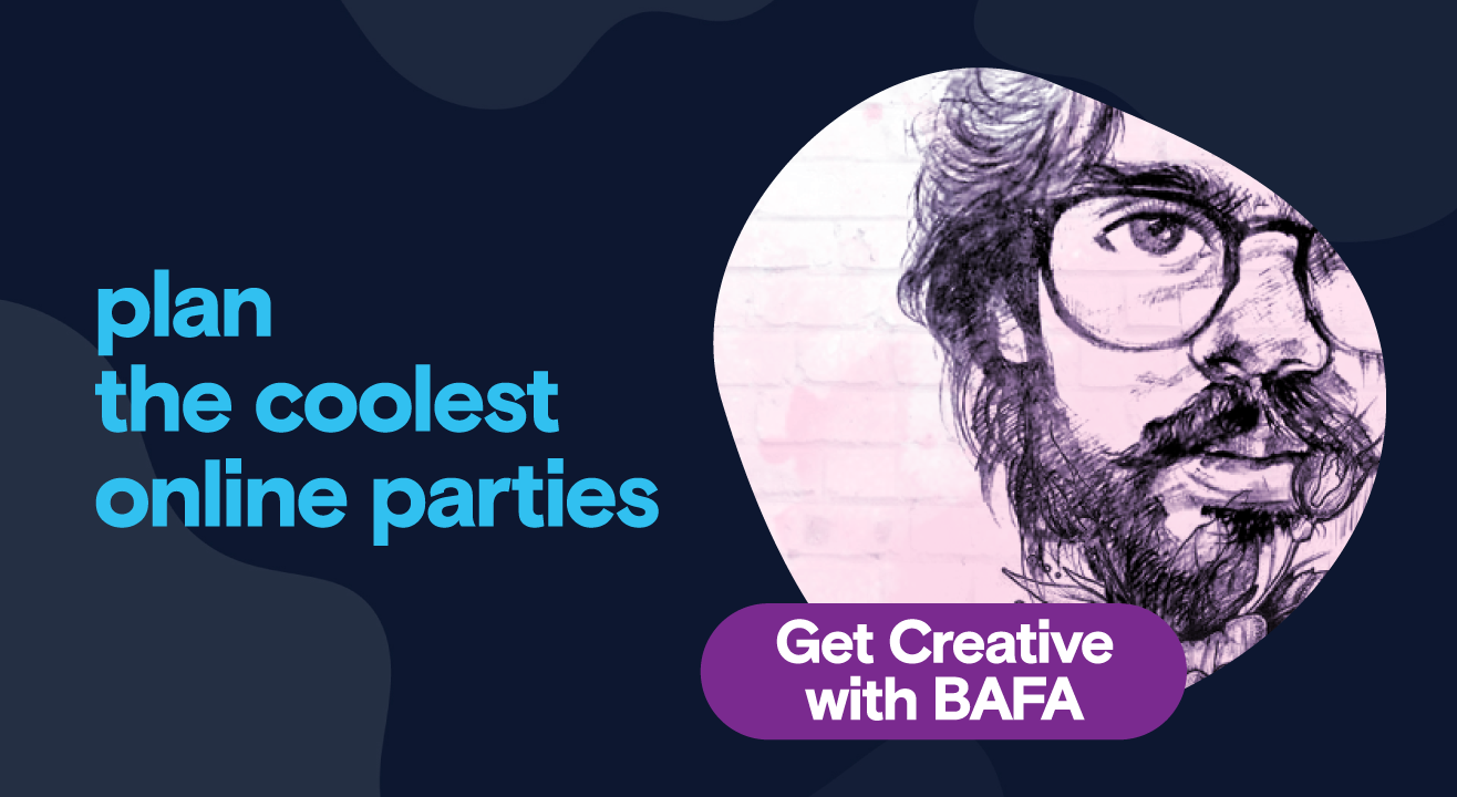 Private Party - Get Creative with BAFA