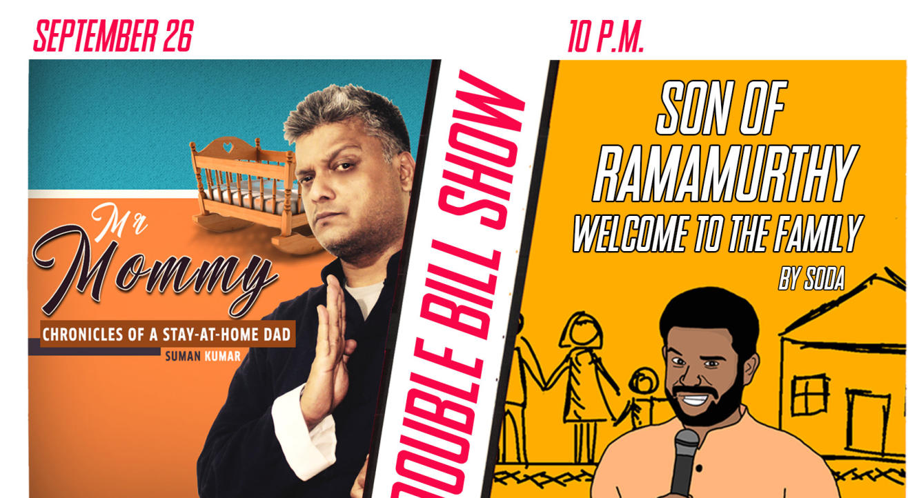 Mr. Mommy and Son of Ramamurthy : Double-Bill