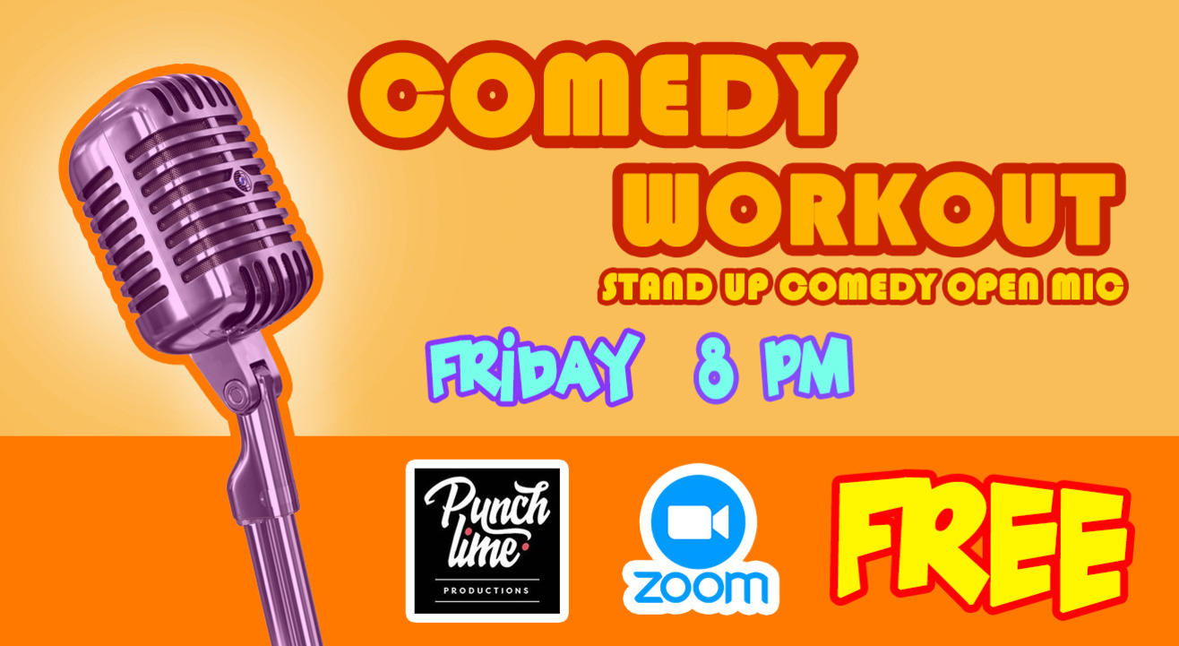Comedy Workout Open Mic - Friday