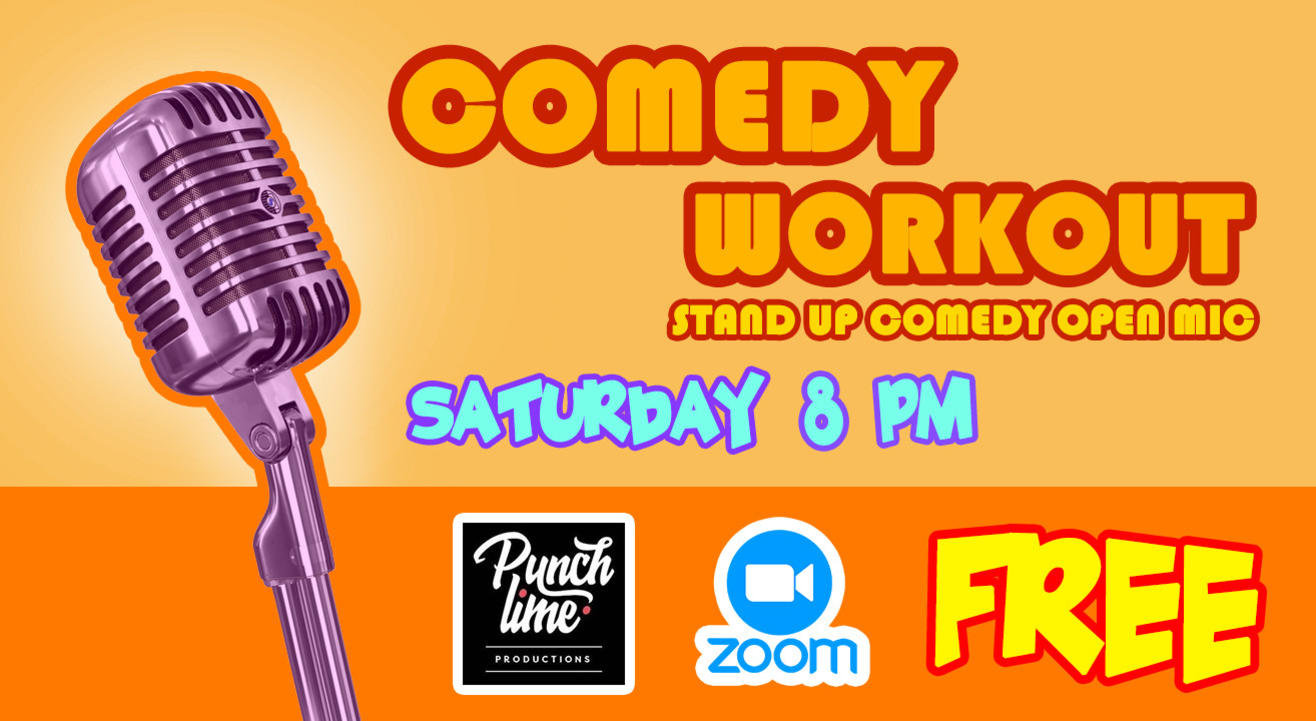 Comedy Workout Open Mic - Saturday