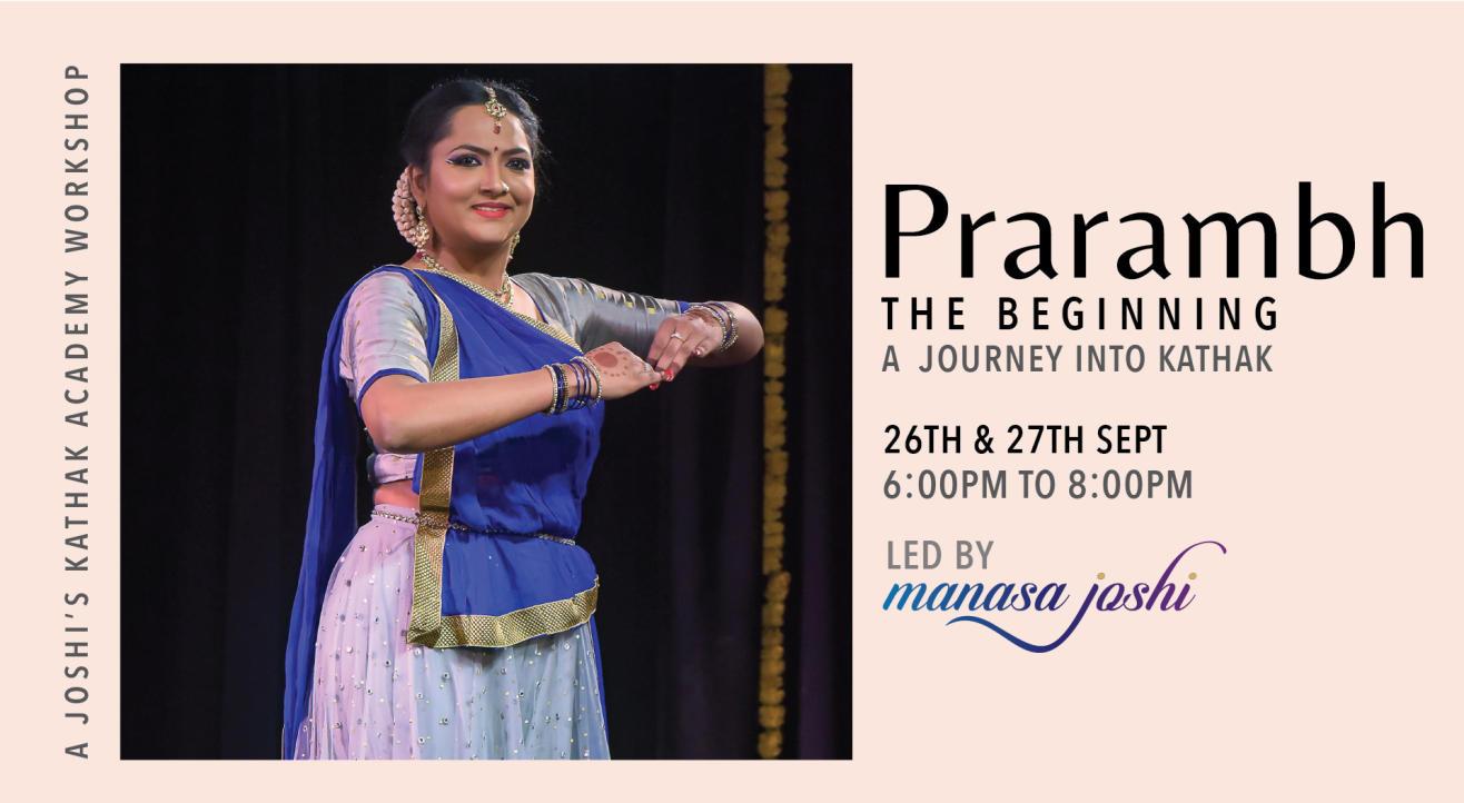 Prarambh - A Journey into Kathak - An Online Workshop