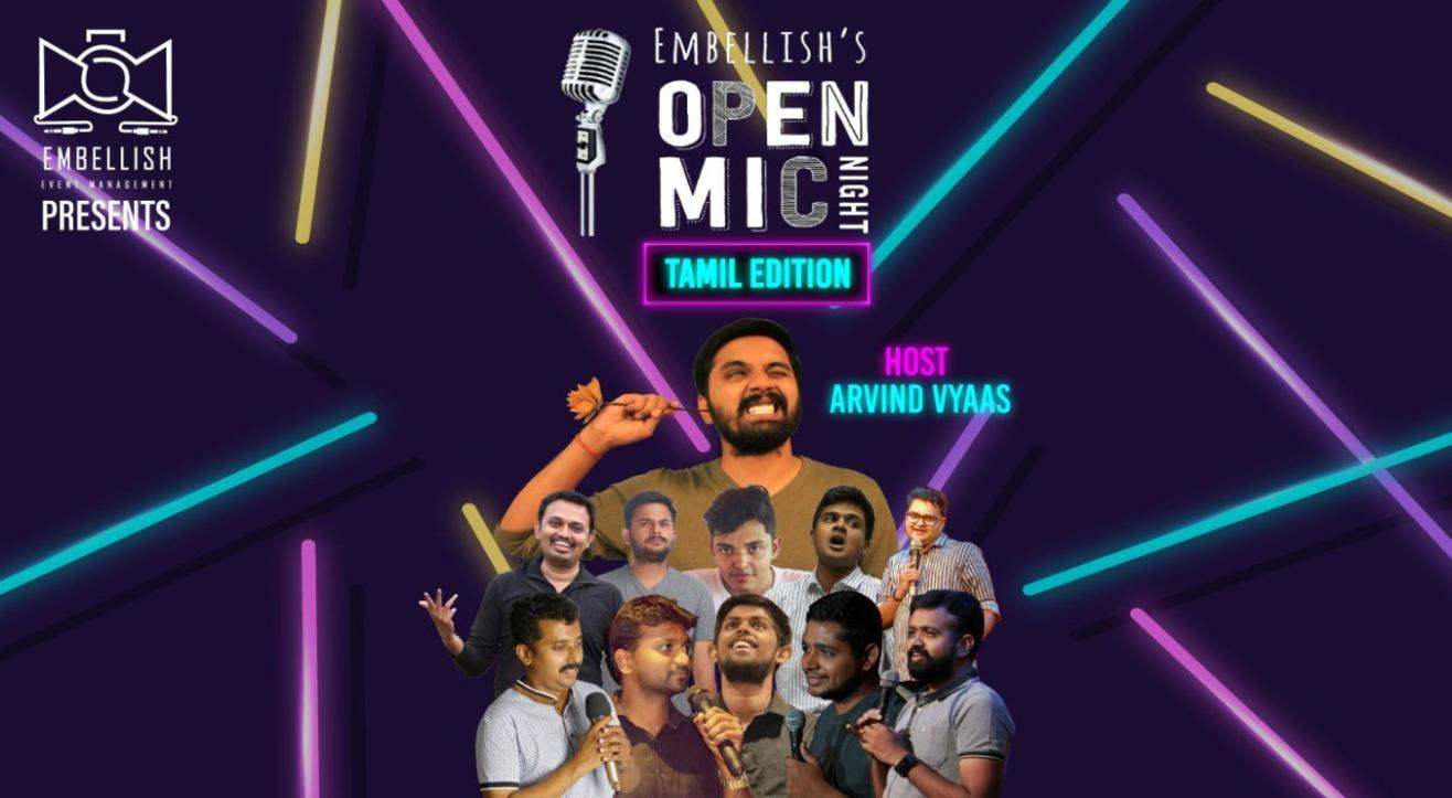 OPENMIC NIGHT by Embellish | Tamil Openmic | Embellish events