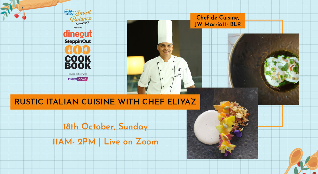Emami Immunity Booster Oil presents The Dineout SteppinOut Cookbook with Chef Eliyaz