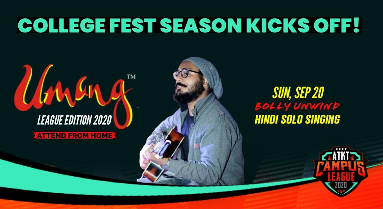 Bollywood Unwind   Umang 2020   ATKT Campus League