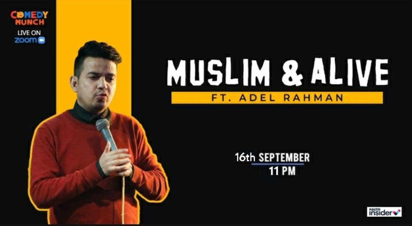Comedy Munch : Muslim and Alive ft Adel Rahman