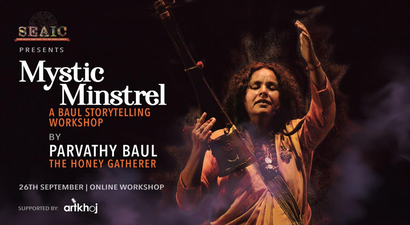 Mystic Minstrel - An Online Baul Storytelling Workshop