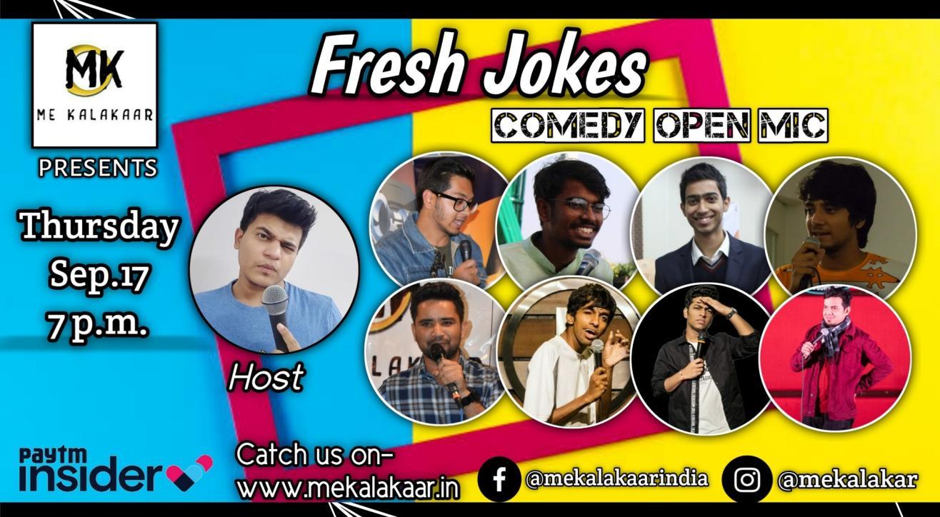 Fresh Jokes Stand Up Comedy Open Mics Thursday - Me Kalakaar