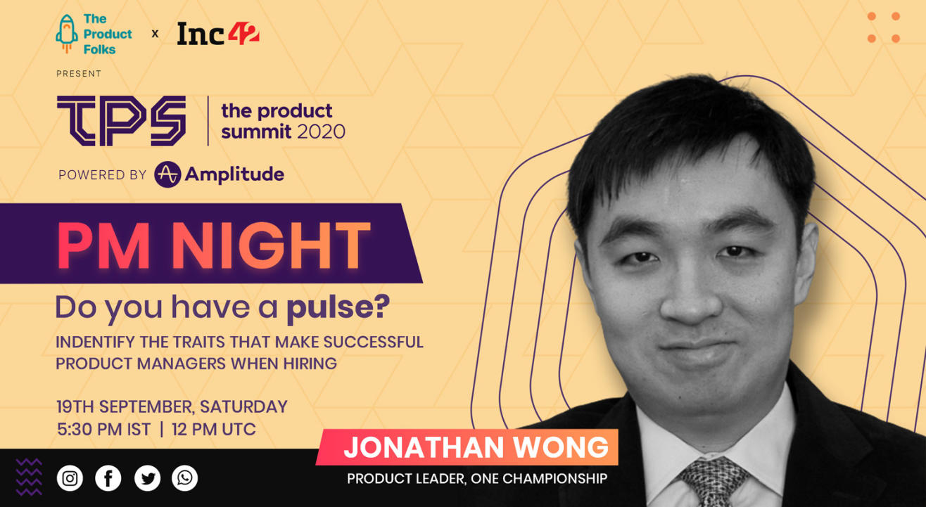 Do you have PULSE? by Jonathan Wong | PM Night with The Product Folks & Inc42