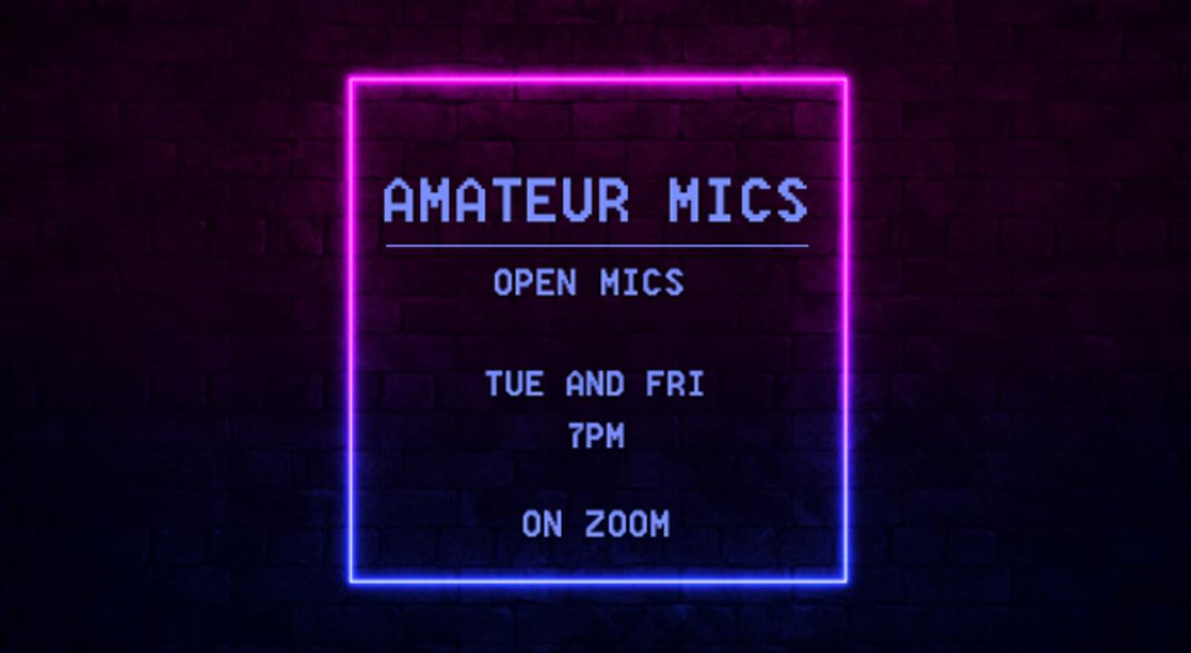 Amateur mics Open mic