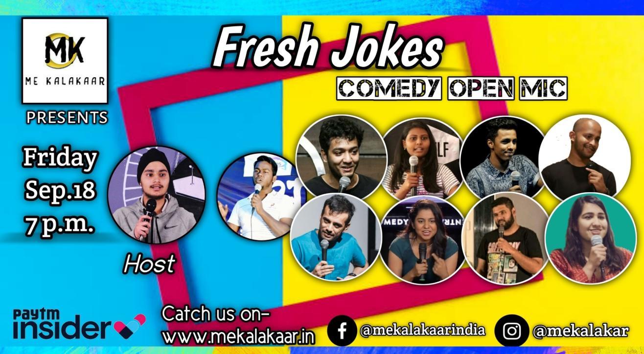 Me Kalakaar Fresh Jokes Stand Up Comedy Open Mic Friday