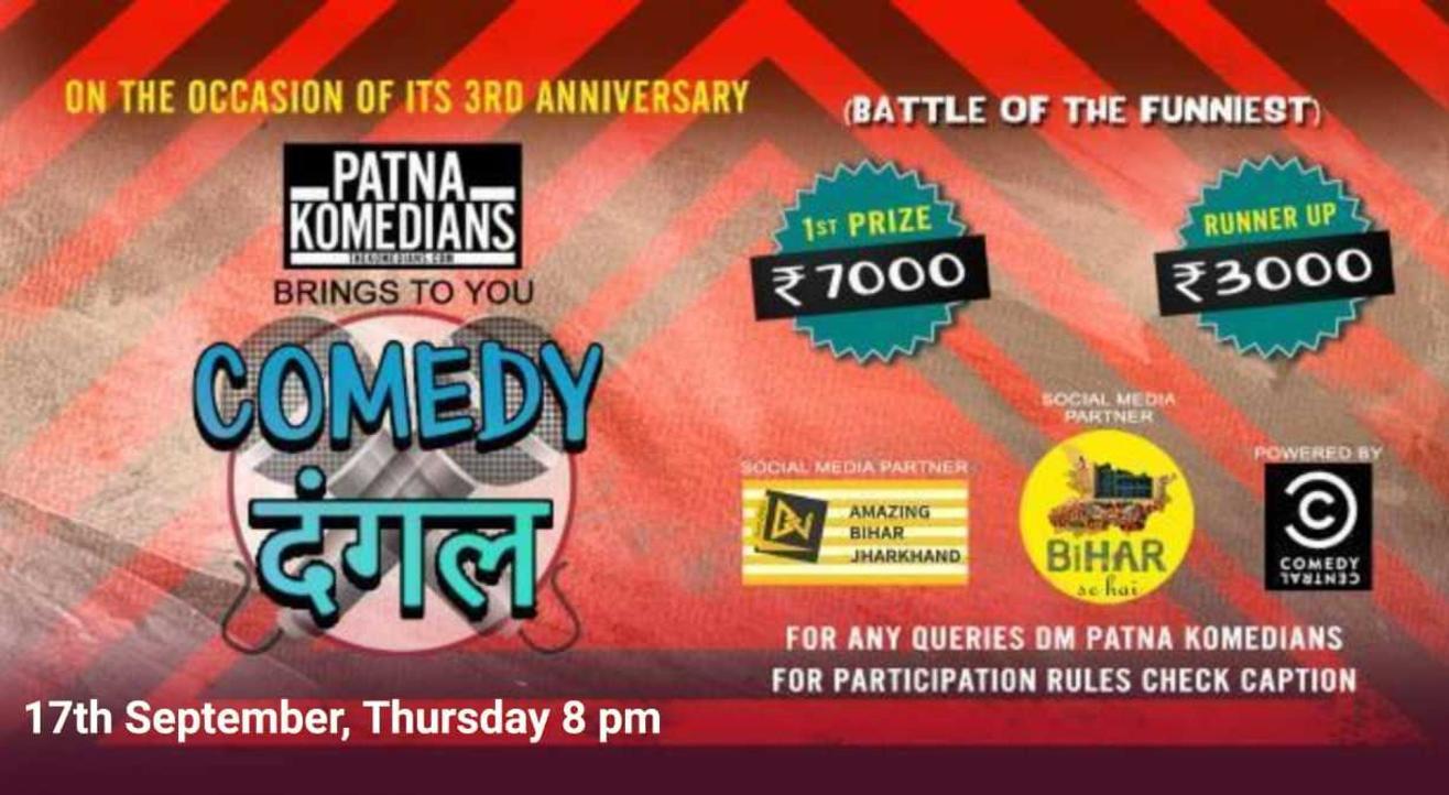 "Patna Komedians ""Comedy Dangal"" Competitive Open Mic"
