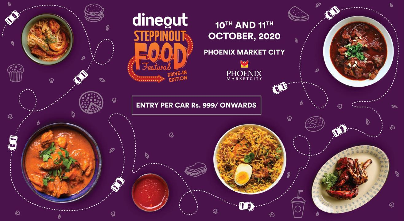 Dineout SteppinOut Food Festival   Drive-in Edition