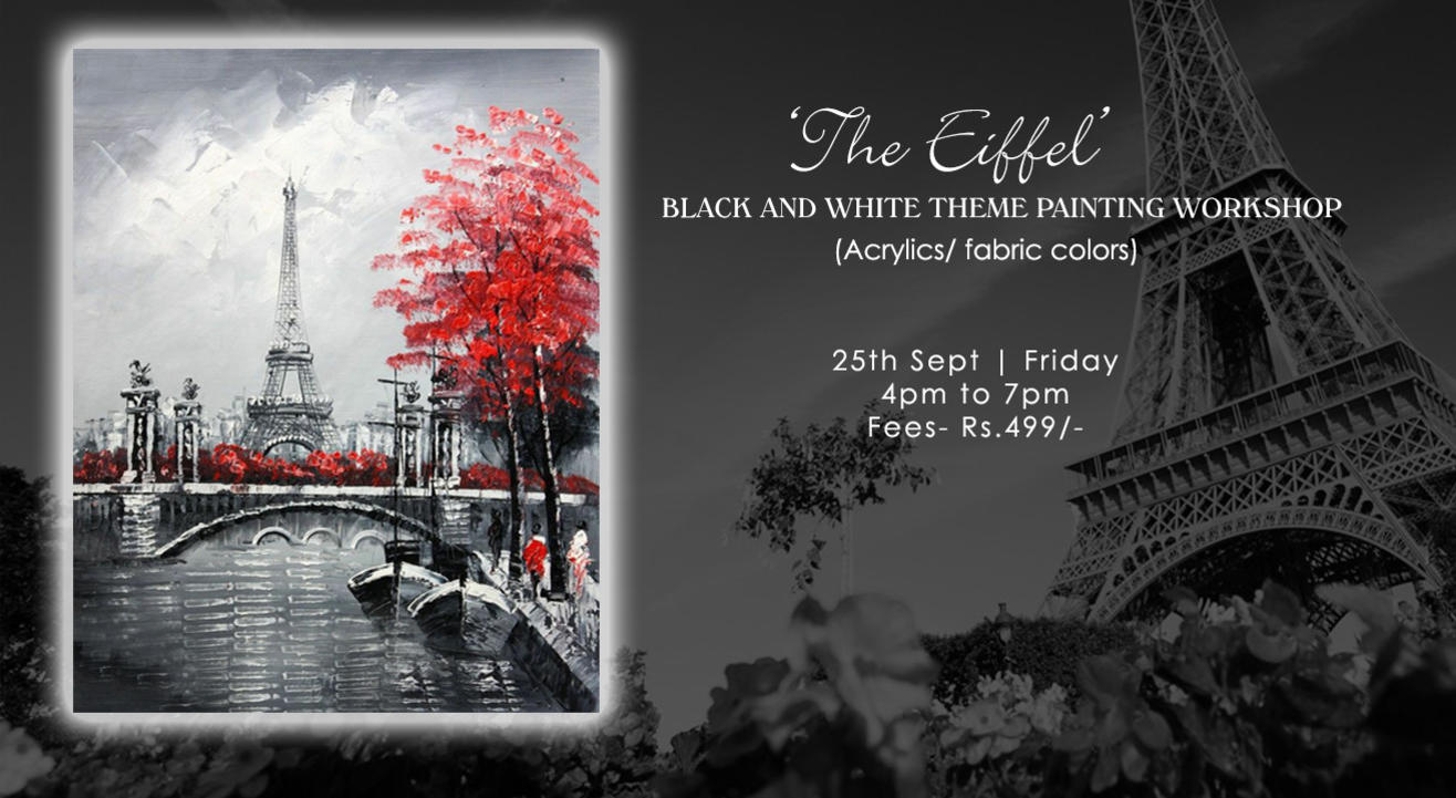 'The Eiffel ' Black and white themed painting workshop (Knife + brush)