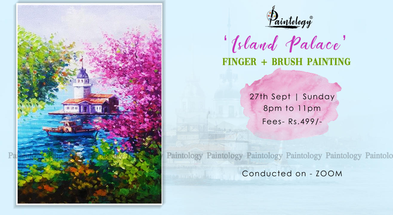 Island Palace' Finger + brush painting workshop