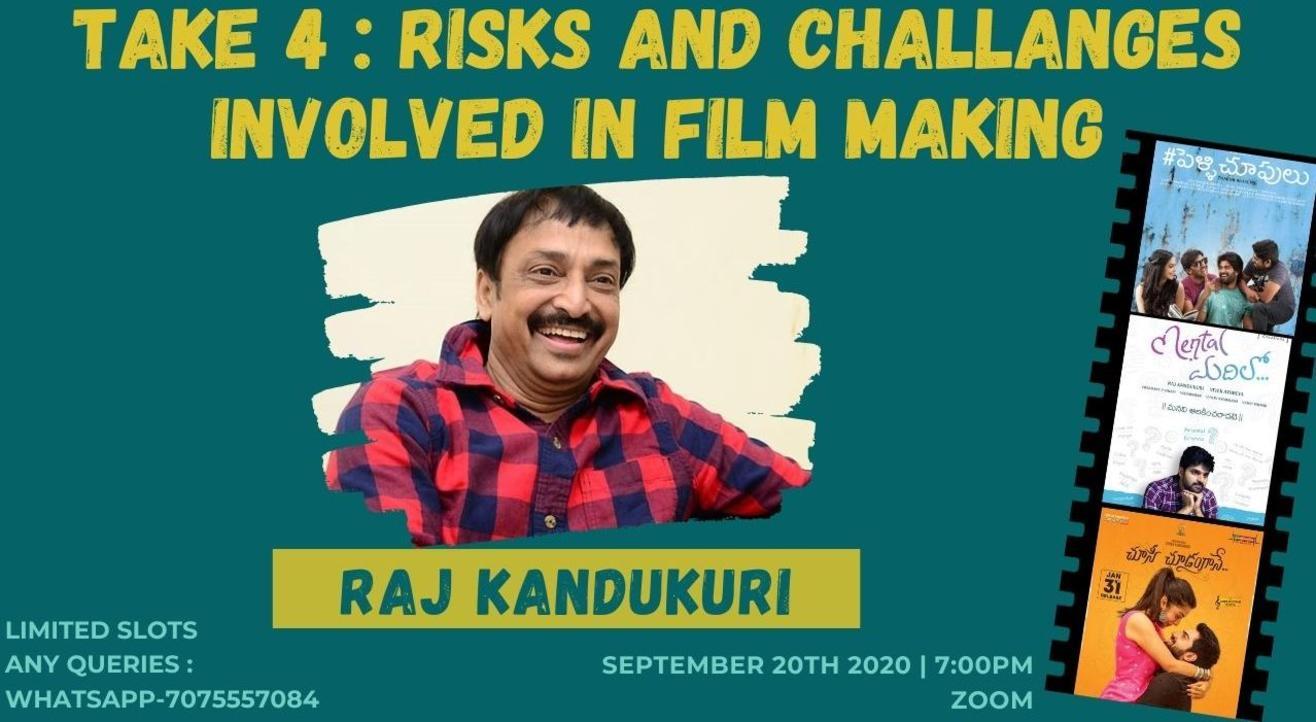 RISKS INVOLVED IN FILMMAKING |RAJ KANDUKURI |COFFEE IN A CHAI CUP