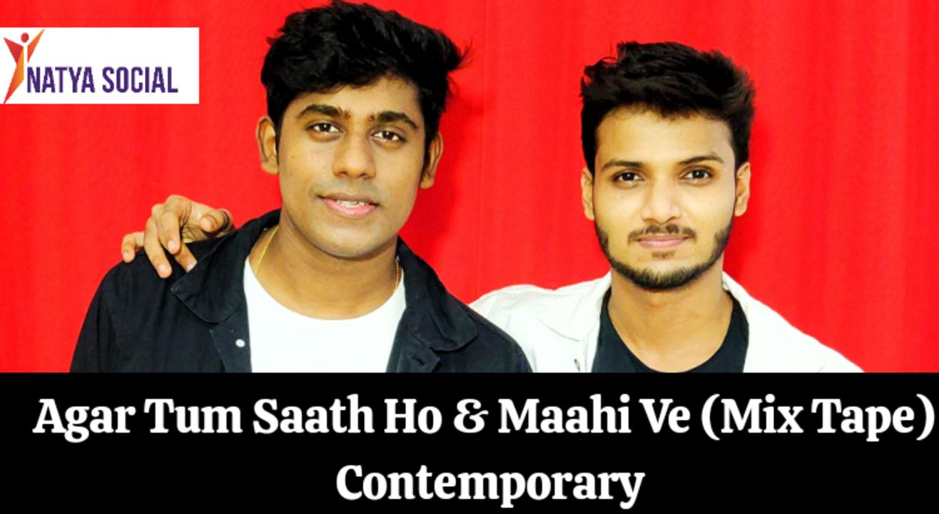 Natya Social - Tum Saath Ho + Maahi Ve