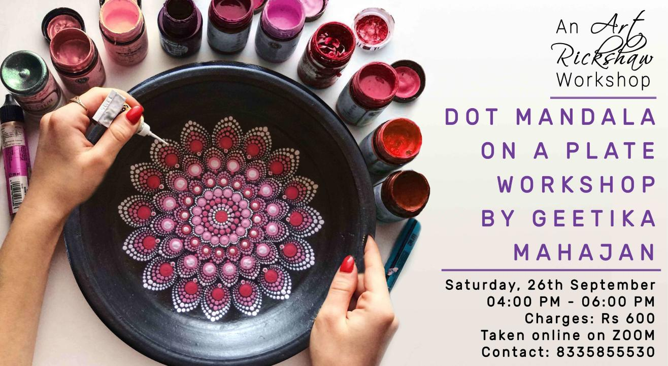 Dot Mandala Workshop by Geetika Mahajan