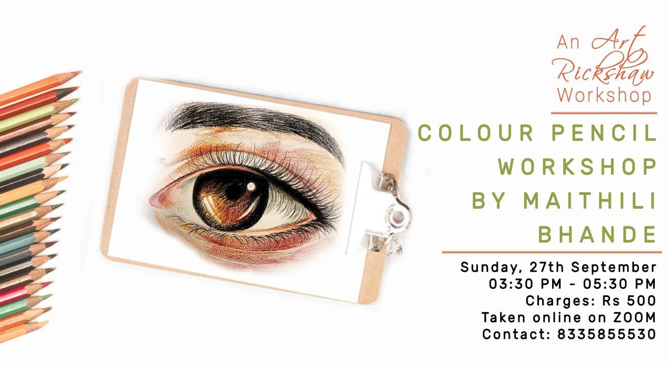 Colour Pencil Workshop by Maithili Bhande