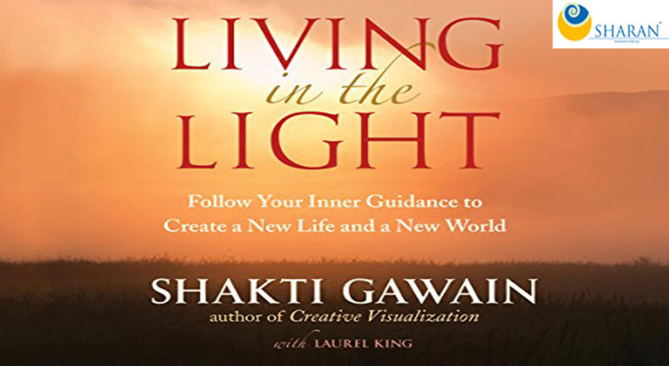 Healthy Book Reading – Living in the light by Shakti Gawain
