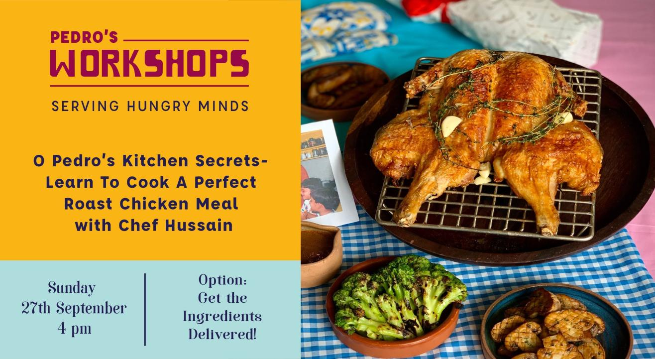 Learn To Cook A Perfect Roast Chicken Meal With Chef Hussain!