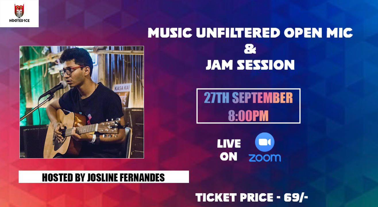 Music Unfiltered Open Mic & Jam Session ft. Josline Fernandes