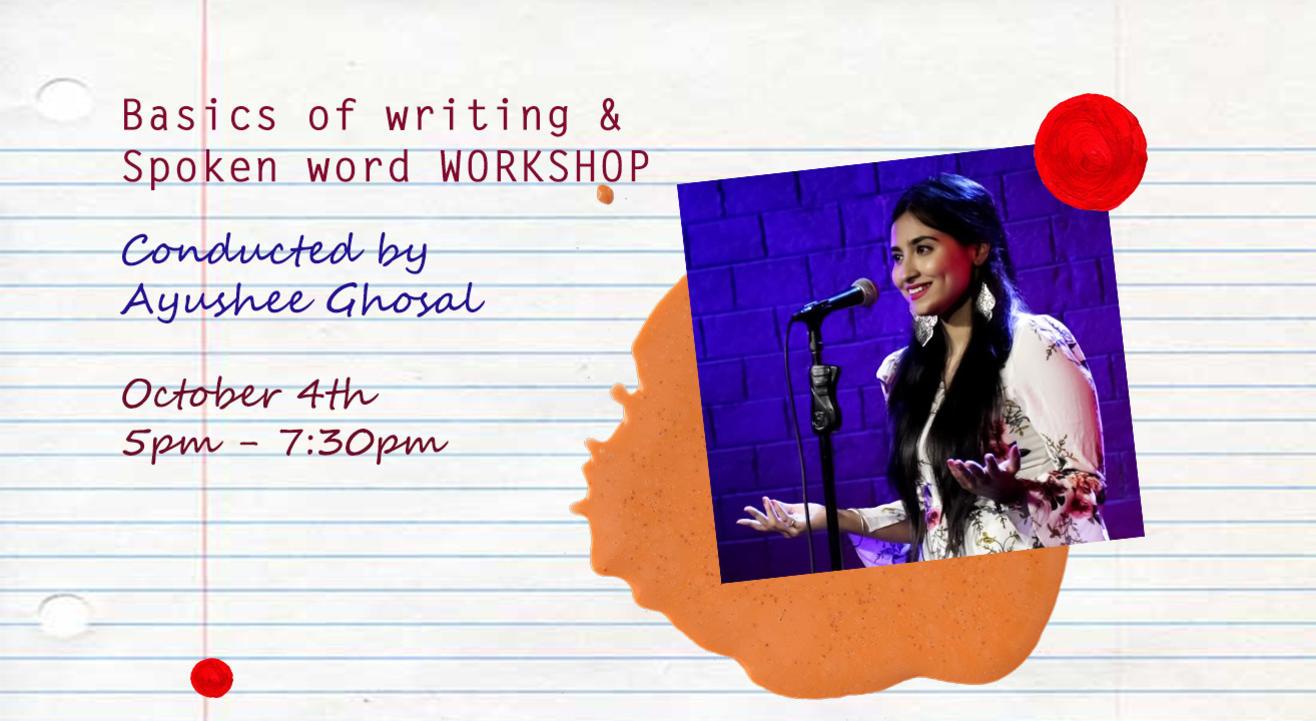 Basics of Writing & Spoken Word Poetry Workshop - With Ayushee Ghosal