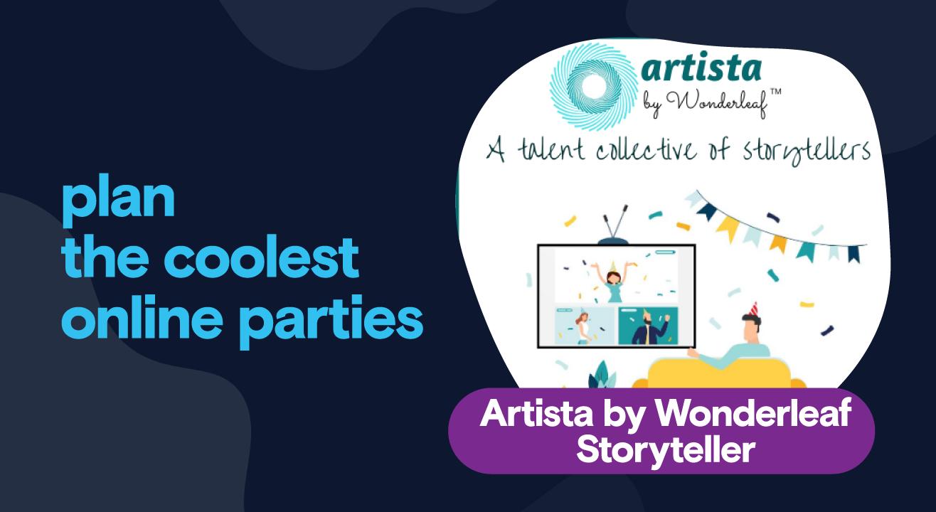 Private Parties - Storytelling by Artista, Wonderleaf