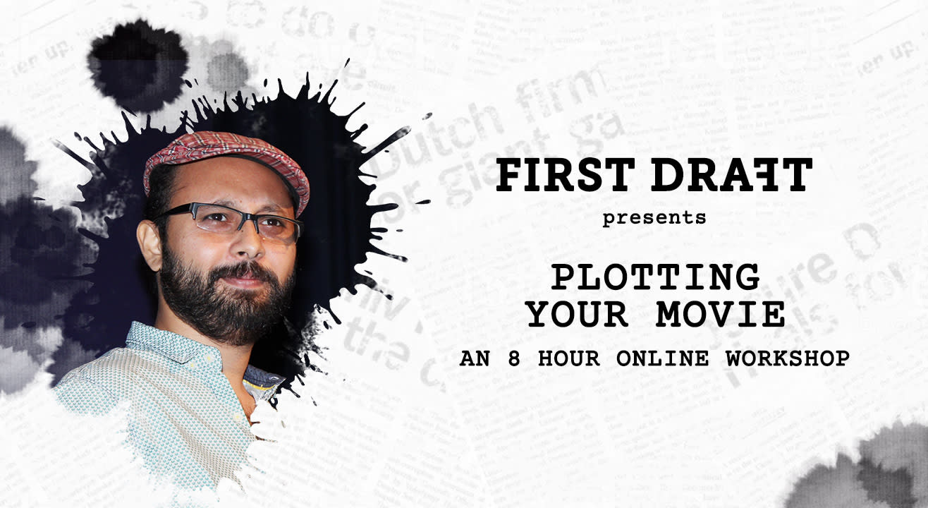 First Draft Presents 'Plotting Your Movie' - An 8-hour Online Workshop