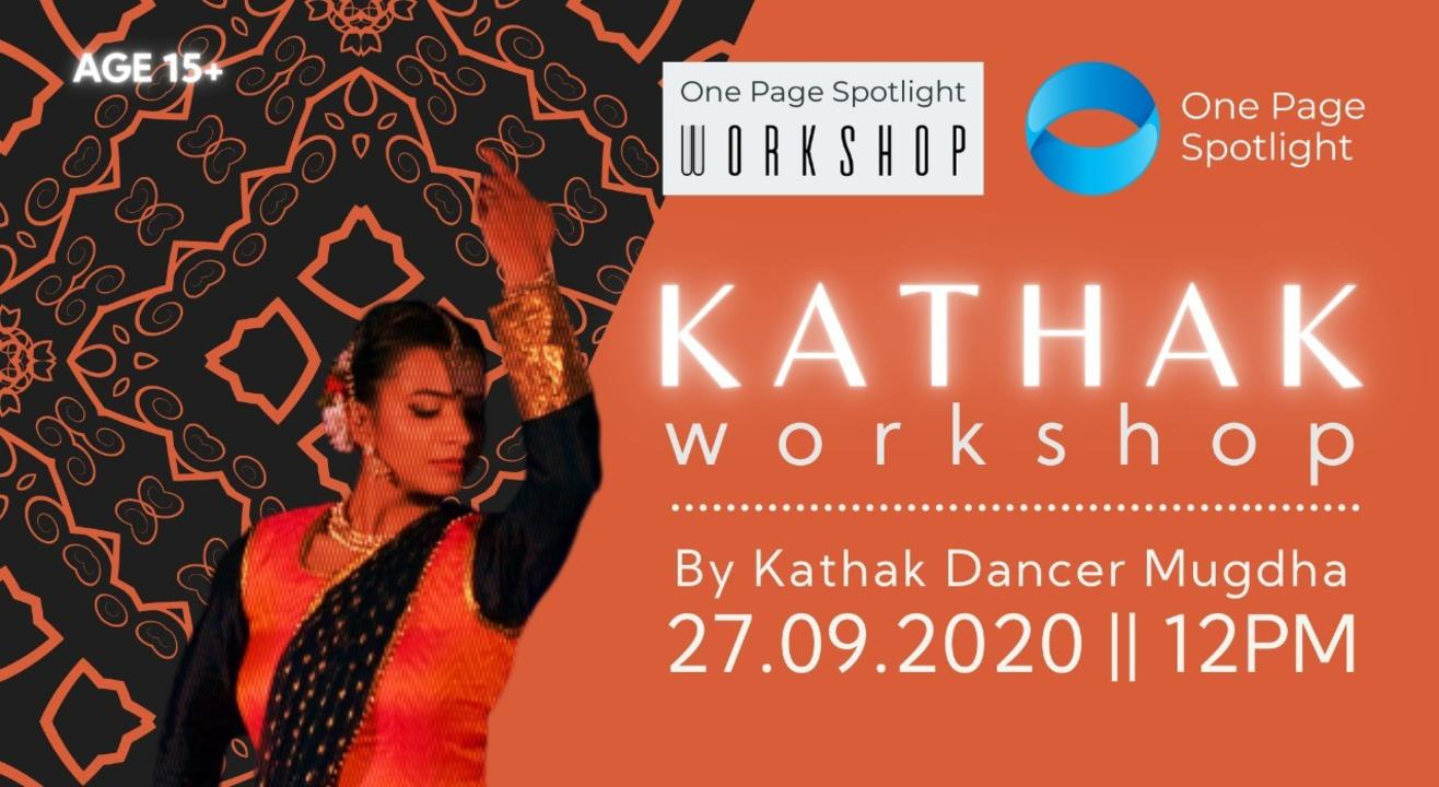 Basics Of Kathak Dance - One Page Spotlight Workshop
