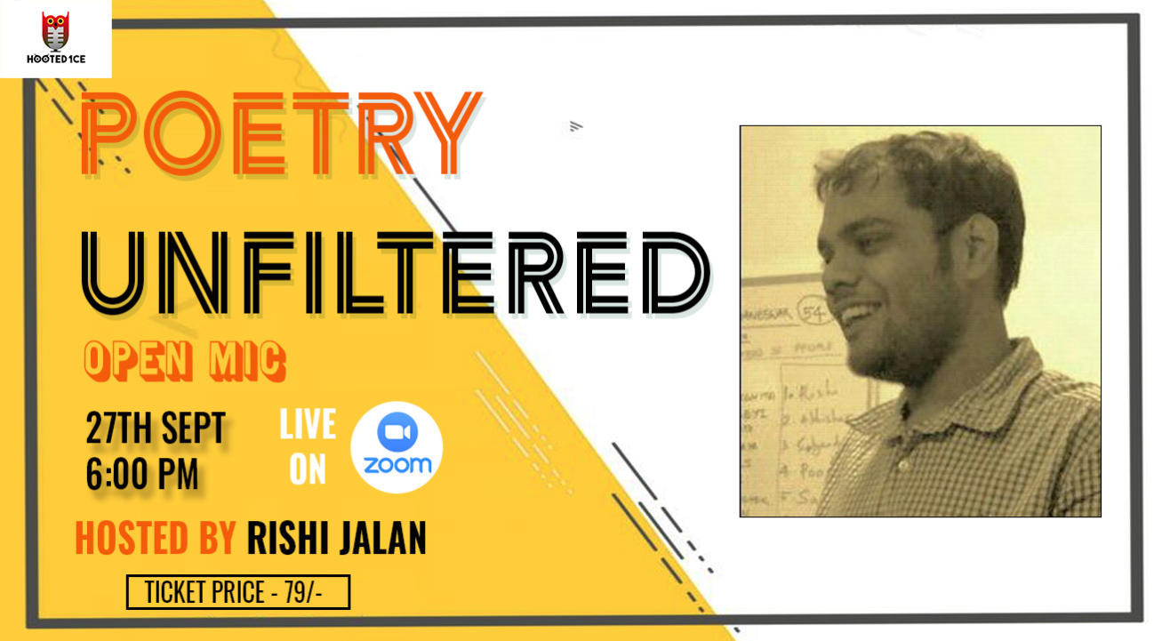 Poetry Unfiltered Open Mic ft. Rishi Jalan