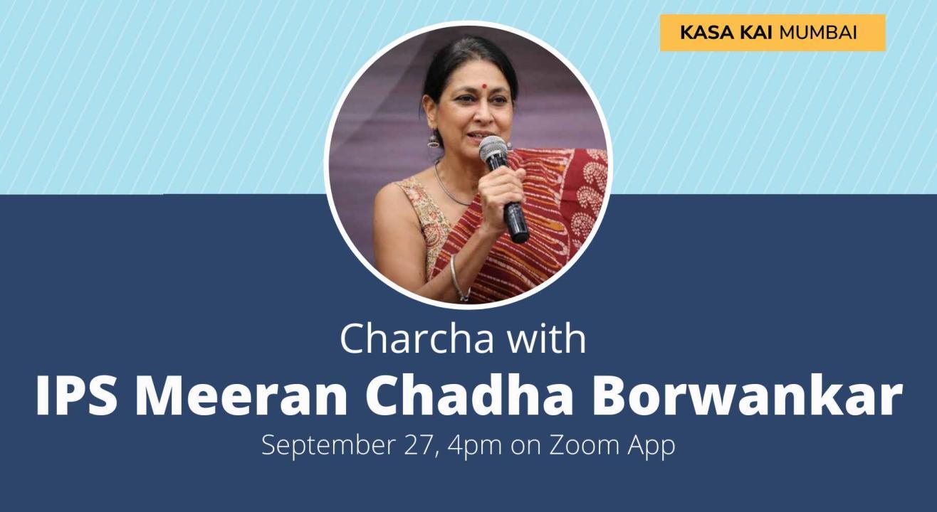 Charcha With IPS Meeran Chadha Borwankar
