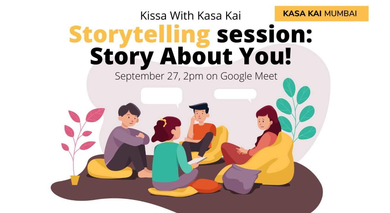 Kissa With Kasa Kai - A Story Telling Session