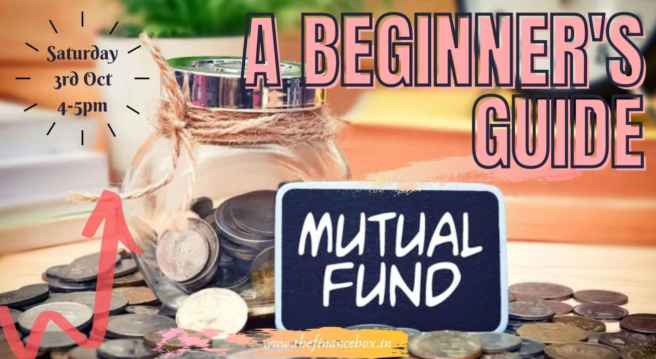 Beginner's guide to Mutual Fund Investment by The Finance Box