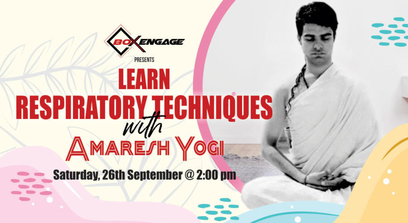 Learn Respiratory Techniques With Amaresh Yogi