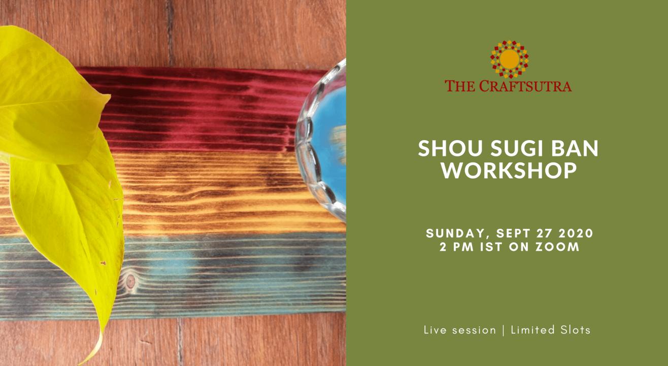 Shou Sugi Ban Workshop