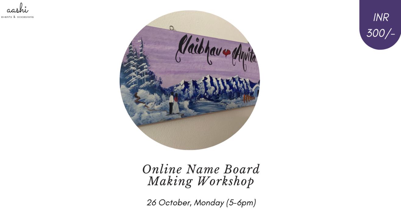 Online Name Board Making Workshop