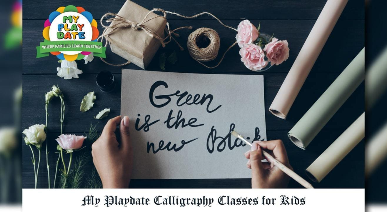 My Playdate: Introduce Kids To Calligraphy