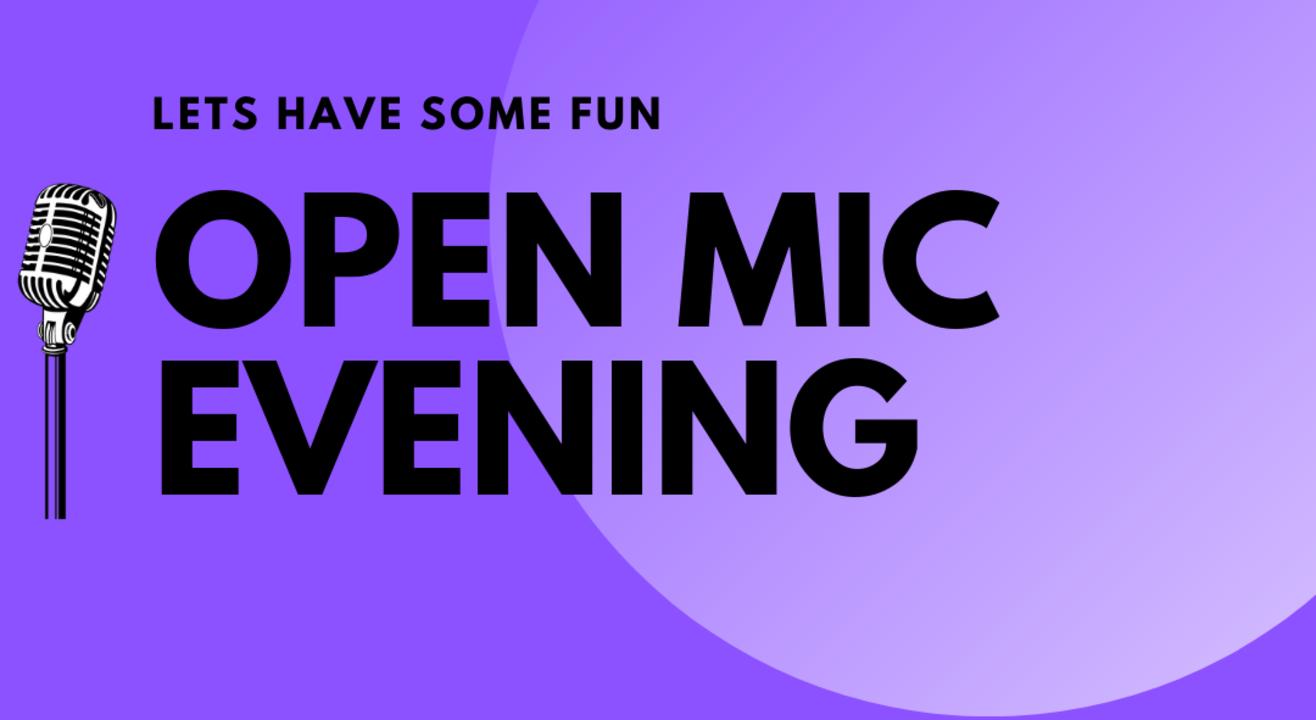 OPEN MIC EVENING