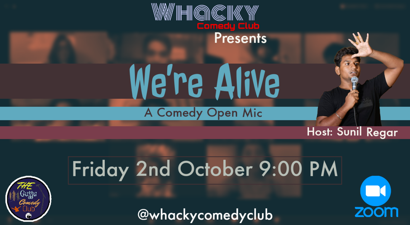 We're Alive - A Comedy Open Mic